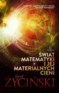 Świat matematyki i jej materialnych cieni