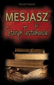 Mesjasz w Starym Testamencie