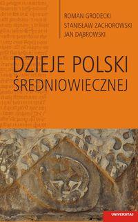 Dzieje Polski średniowiecznej.