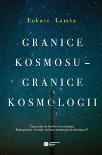Granice kosmosu granice kosmologii