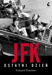JFK Ostatni dzień